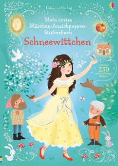 Mein erstes Märchen-Anziehpuppen-Stickerbuch: Schneewittchen - Watt, Fiona
