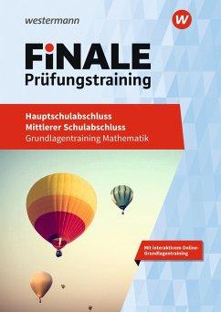 FiNALE Prüfungstraining - Hauptschulabschluss, Mittlerer Schulabschluss. Mathematik - Bauhoff, Eugen; Humpert, Bernhard; Jeschke, Dieter