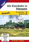 Die Eisenbahn in Hessen damals. Tl.2, 1 DVD