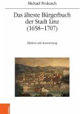 Das älteste Bürgerbuch der Stadt Linz (1658-1707)