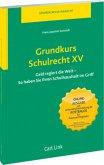 Grundkurs Schulrecht XV