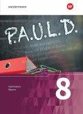 P.A.U.L. D. (Paul) 8. Schülerbuch. Für Gymnasien in Bayern