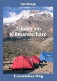 Tränen am Kilimandscharo