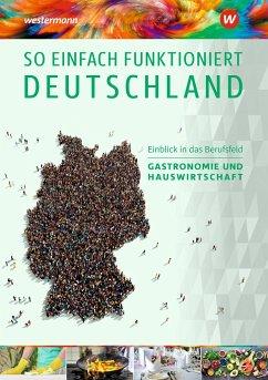 So einfach funktioniert Deutschland 6. Schülerband - Spiegel, Claudia A.; Austregesilo-Vockrodt, Anja