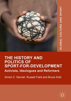 The History and Politics of Sport-for-Development (eBook, PDF)