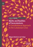 Myths and Realities of Secessionisms (eBook, PDF)