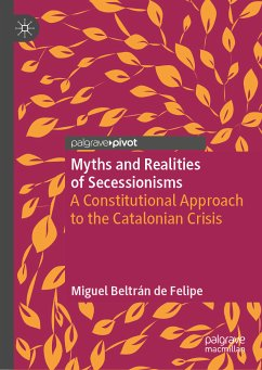 Myths and Realities of Secessionisms (eBook, PDF) - Beltrán de Felipe, Miguel