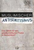 Muslimischer Antisemitismus (Mängelexemplar)