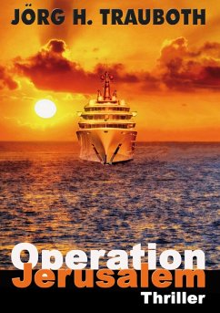 Operation Jerusalem (eBook, ePUB) - Trauboth, Jörg H.