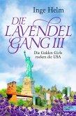 Die Lavendelgang III (eBook, ePUB)