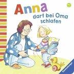 Anna darf bei Oma schlafen (Mängelexemplar)