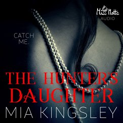 The Hunter's Daughter (MP3-Download) - Kingsley, Mia