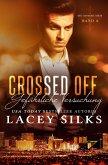 Crossed Off: Gefährliche Versuchung (Die Crossed-Serie, #4) (eBook, ePUB)