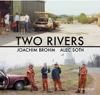Two Rivers. Joachim Brohm / Alec Soth.