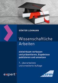 Wissenschaftliche Arbeiten - Lehmann, Günter