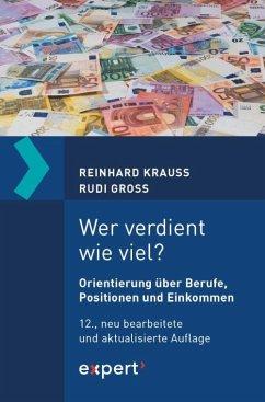 Wer verdient wie viel? - Krauss, Reinhard;Groß, Rudi