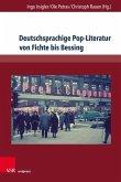 Deutschsprachige Pop-Literatur von Fichte bis Bessing