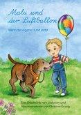 Malu und der Luftballon - Wenn der eigene Hund stirbt