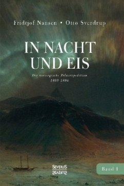 In Nacht und Eis - Nansen, Fridtjof; Sverdrup, Otto