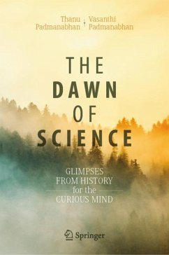 The Dawn of Science - Padmanabhan, Thanu; Padmanabhan, Vasanthi