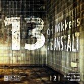 Die Anstalt / Dreizehn Bd.2 (1 MP3-CD)