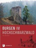 Burgen im Hochschwarzwald