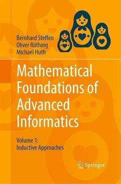 Mathematical Foundations of Advanced Informatics - Steffen, Bernhard; Rüthing, Oliver; Huth, Michael