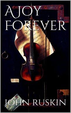 A Joy Forever (eBook, ePUB)
