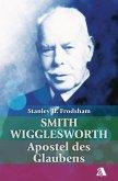 Smith Wigglesworth (eBook, ePUB)