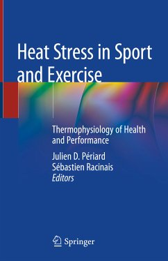 Heat Stress in Sport and Exercise (eBook, PDF)