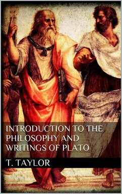 Introduction to the Philosophy and Writings of Plato (eBook, ePUB)
