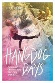 Hangdog Days (eBook, ePUB)