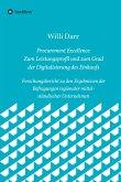 Procurement Excellence: Zum Leistungsprofil und zum Grad der Digitalisierung des Einkaufs (eBook, ePUB)