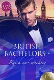 British Bachelors - Reich und mächtig (eBook, ePUB)