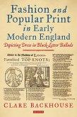 Fashion and Popular Print in Early Modern England (eBook, ePUB)