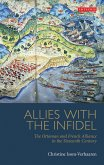 Allies with the Infidel (eBook, ePUB)
