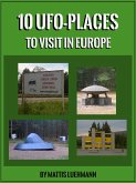 10 UFO-Places to visit in Europe (eBook, ePUB)