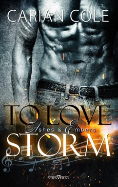 To Love Storm / Ashes & Ambers Bd.1 (eBook, ePUB) - Cole, Carian