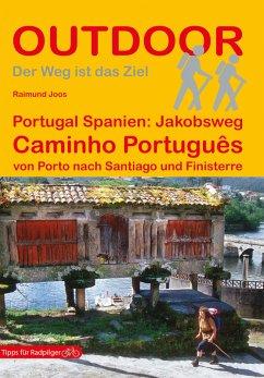Portugal Spanien: Jakobsweg Caminho Português (eBook, ePUB) - Joos, Raimund