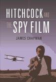 Hitchcock and the Spy Film (eBook, PDF)
