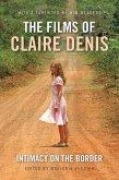 The Films of Claire Denis (eBook, PDF)