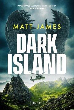 DARK ISLAND (eBook, ePUB) - James, Matt