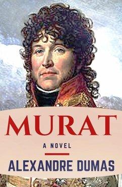 Murat (eBook, ePUB) - Dumas, Alexandre