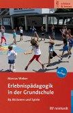 Erlebnispädagogik in der Grundschule (eBook, PDF)