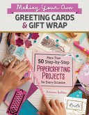Making Your Own Greeting Cards & Gift Wrap (eBook, ePUB)
