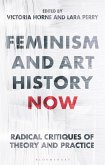 Feminism and Art History Now (eBook, PDF)