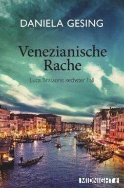 Venezianische Rache - Gesing, Daniela