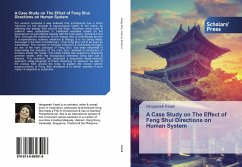 A Case Study on The Effect of Feng Shui Directions on Human System