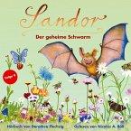 Sandor - Der geheime Schwarm, 1 Audio-CD
