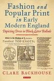 Fashion and Popular Print in Early Modern England (eBook, PDF)